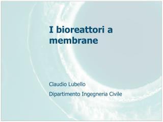 I bioreattori a membrane