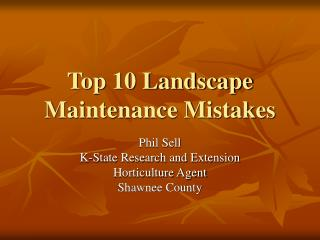 Top 10 Landscape Maintenance Mistakes