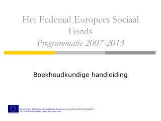 Het Federaal Europees Sociaal Fonds Programmatie 2007-2013