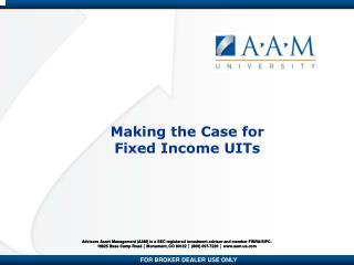 Making the Case for  Fixed Income UITs