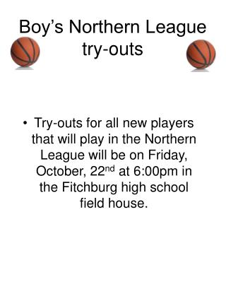 Boy�s Northern League try-outs