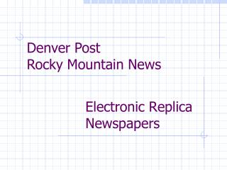 Electronic Replica Newspapers