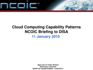 Cloud Computing Capability Patterns NCOIC Briefing to DISA