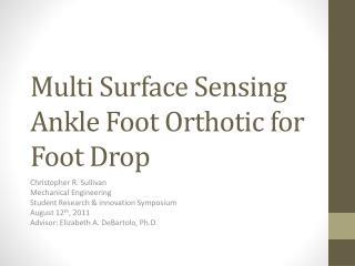 Multi  S urface Sensing Ankle Foot Orthotic for Foot Drop