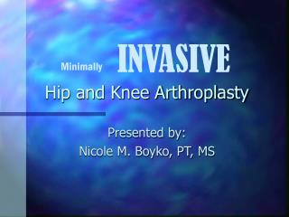 Hip and Knee Arthroplasty