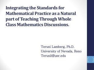 Teruni Lamberg, Ph.D. University of Nevada, Reno Terunil@unr
