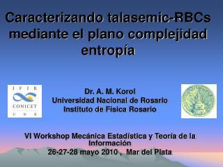 Caracterizando talasemic-RBCs  mediante el plano complejidad entropía