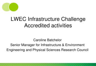 LWEC Infrastructure Challenge Accredited activities