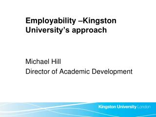 Employability –Kingston University's approach