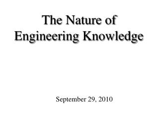 The Nature of Engineering Knowledge