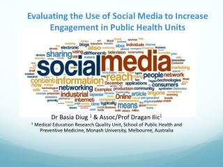 Evaluating  the  Use  of  Social  M edia  to  Increase  E ngagement  in  Public  H ealth  U nits
