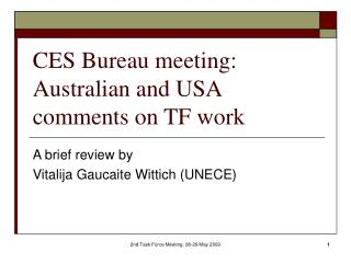 CES Bureau meeting: Australian and USA comments on TF work