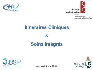 Itinéraires Cliniques  & Soins Intégrés