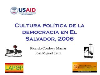 Cultura política de la democracia en El Salvador, 2006