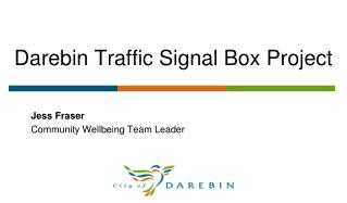 Darebin Traffic Signal Box Project