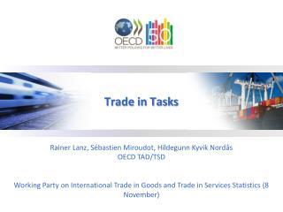 Trade in Tasks