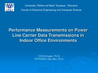 Performance Measurements on Power Line Carrier Data Transmissions in Indoor Office Environments