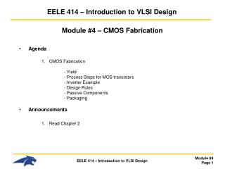 EELE 414   Introduction to VLSI Design