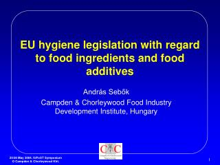 EU hygiene legislation with regard to food ingredients and food additives