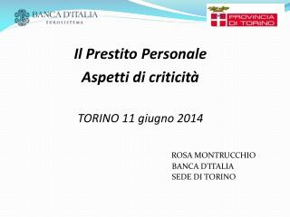 Il Prestito Personale  Aspetti di criticità TORINO 11 giugno 2014