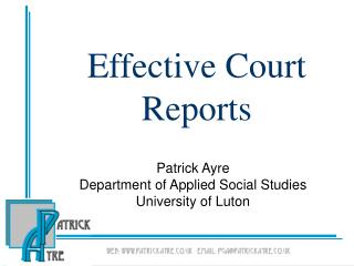 Effective Court Reports