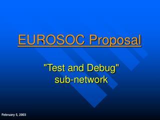 """""""Test and Debug"""" sub-network"""