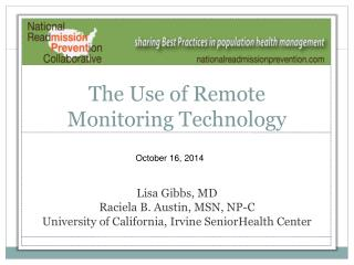 The  Use  of  Remote Monitoring Technology