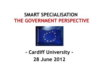 SMART SPECIALISATION The Government Perspective