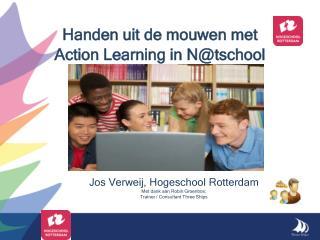 Handen uit de mouwen met  Action Learning in N@tschool