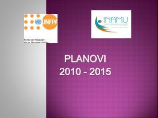 PLANOVI  2010 - 2015