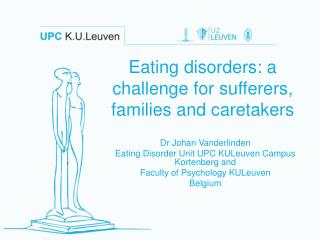 Eating disorders: a challenge for sufferers, families and caretakers