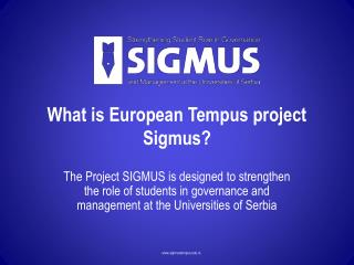 What is European Tempus project Sigmus?