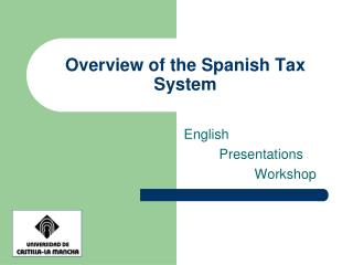 Overview of the Spanish Tax System