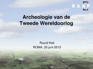 Archeologie van de  Tweede Wereldoorlog