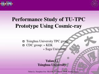 Performance Study of TU-TPC Prototype Using Cosmic-ray