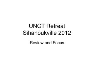 UNCT Retreat Sihanoukville 2012