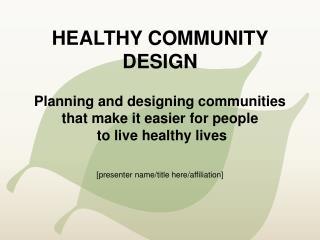 Healthy Community Design
