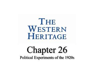 Chapter 26 Political Experiments of the 1920s
