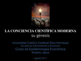 LA CONCIENCIA CIENTÍFICA MODERNA su génesis
