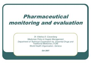 Pharmaceutical monitoring and evaluation