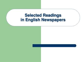 Selected Readings in English Newspapers