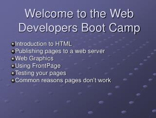 Welcome to the Web Developers Boot Camp