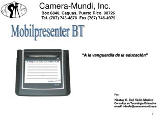 Camera-Mundi, Inc.     Box 6840, Caguas, Puerto Rico  00726