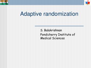Adaptive randomization