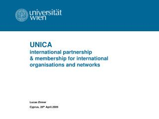 UNICA  international partnership  & membership for international  o rganisations and networks
