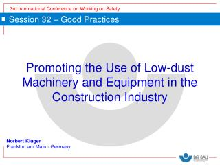 Promoting the Use of Low-dust Machinery and Equipment in the Construction Industry