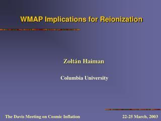 WMAP Implications for Reionization