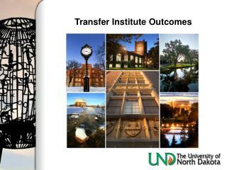 Transfer Institute Outcomes
