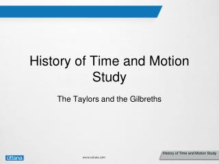 History of Time and Motion Study