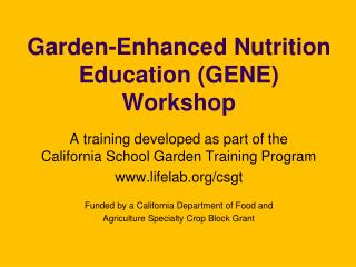 Garden-Enhanced Nutrition Education (GENE)  Workshop